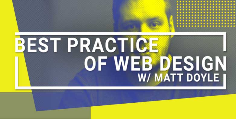Roceteer - Best Practice of Web Design w/ Matt Doyle