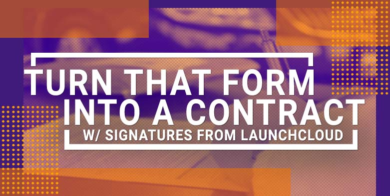 Turn That Form Into A Contract W/ Array Signatures
