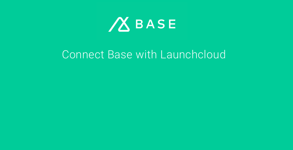 Base CRM integration with Launchcloud, iOS and Android supported