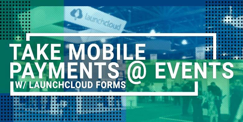 Take Mobile Payments At Events W/ Array Forms