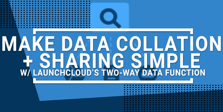 Make data collation and sharing simple with Array two way data function