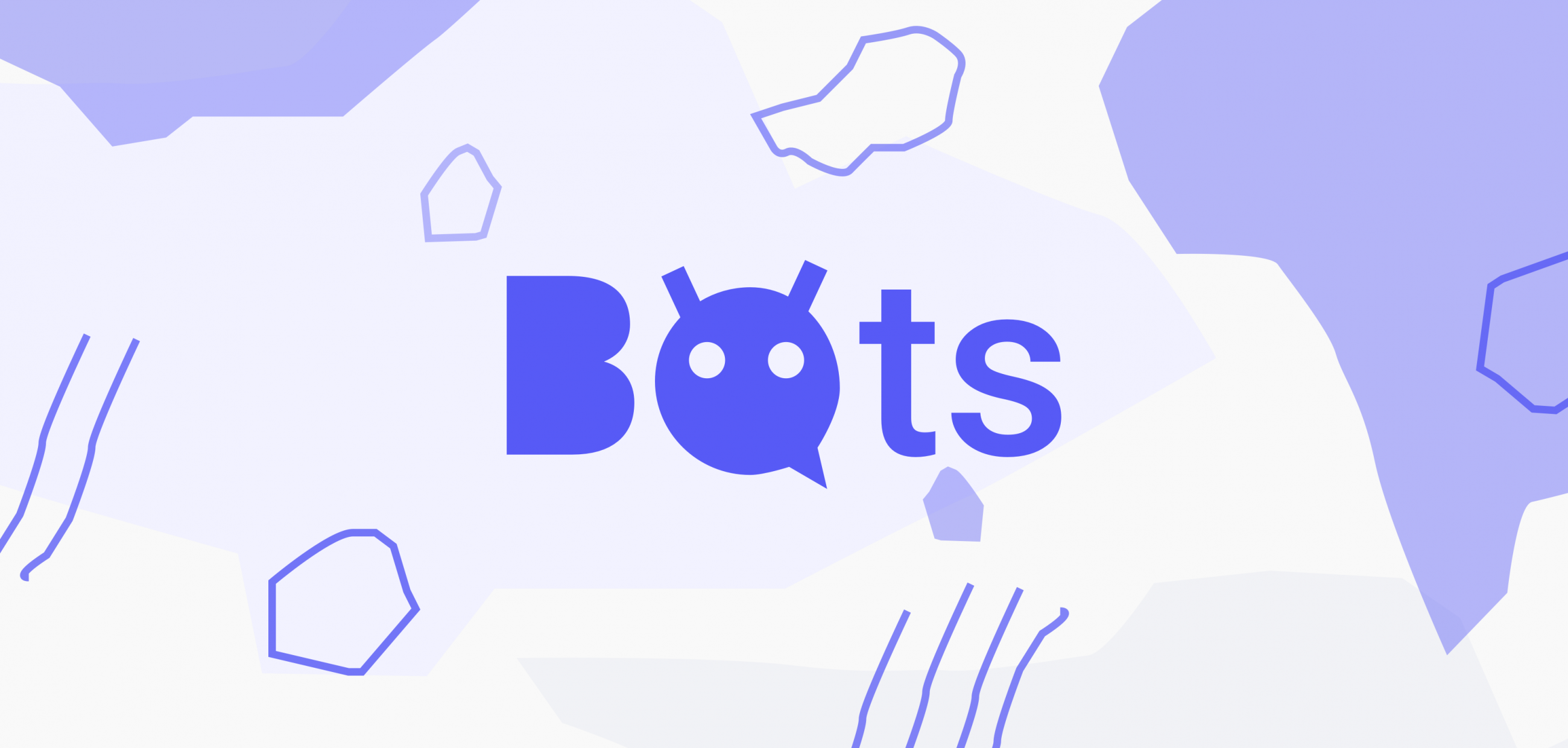 The BOTS Have Landed!